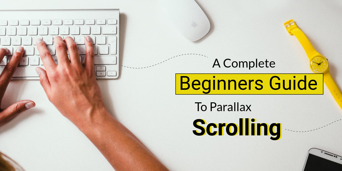 Everything You Need To Know About Parallax Scrolling & Javascript